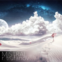 r. trufanov - mistral [House Music podcasts]