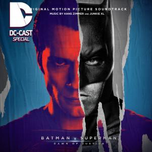 DC-CAST - Бэтмен против Супермена (special)