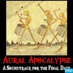 Aural Apocalypse May 20th, 2009