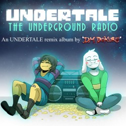 DM DOKURO - UNDERTALE: The Underground Radio