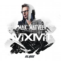 MAX MATVEEV - MXMT MUSIC Podcast