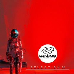Leshancast - Selection 016