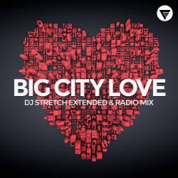 DJ Stretch - Big City Love [Clubmasters Records]