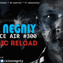 Alex NEGNIY - Trance Air #300 [Classic Reload]