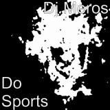 Dj Meros-Do Sports (Single)