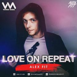 Alex Fit - Love on Repeat R'n'B