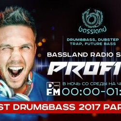 Bassland Show @ DFM (03.01.2018) - Лучшие Drum&Bass треки 2017. Part 1