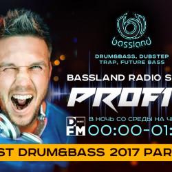 Bassland Show @ DFM (10.01.2018) - Лучшие Drum&Bass треки 2017. Part 2
