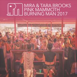 Mira & Tara Brooks - Pink Mammoth - Burning Man 2017