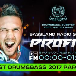 Bassland Show @ DFM (17.01.2018) - Лучшие Drum&Bass треки 2017. Part 3
