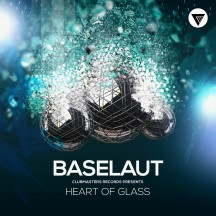 Baselaut - Heart Of Glass [Clubmasters Records]