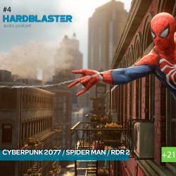Подкаст HARDBLASTER #4 - Cyberpunk 2077 и Spider Man на минималках