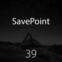 SavePoint #39 — О E3 2019 и других новостях за прошедшие полгода