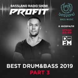 Bassland Show @ DFM (05.02.2020) - Best Drum&Bass 2019. Part 3