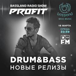 Bassland Show @ DFM (18.03.2020) - Новые Drum&Bass релизы. Mainstream, Neurofunk, Deep, Liquid Funk