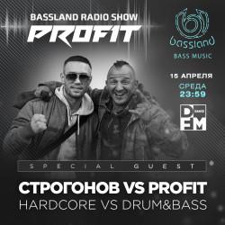 Bassland Show @ DFM (15.04.2020) - Profit vs Строгонов (Drum&Bass vs Hardcore)