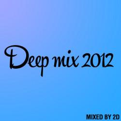 2D - Deep mix 2012