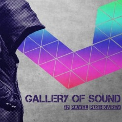 Pavel Pushkarev - GALLERY OF SOUND 025