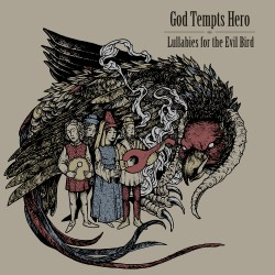 Выпуск 1. God Tempts Hero: премьера EP 'Lullabies for the Evil Bird'