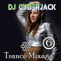 Dj Cyberjack - Trance Mixage - 6