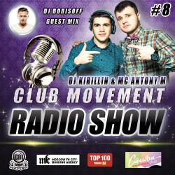 DJ KIRILLIN & ANTONY M - CM RADIOSHOW ( GUEST MIX DJ BORISOFF ) 8