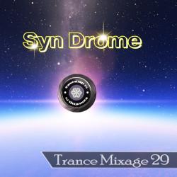 Syn Drome - Trance Mixage - 29