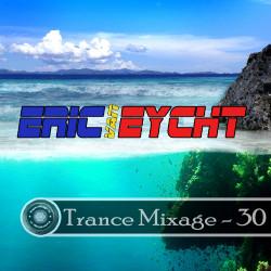 Eric Van Eicht – Trance Mixage - 30