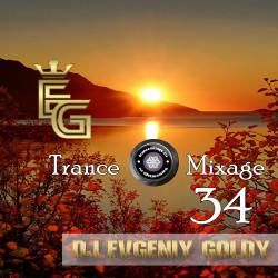 Dj Evgeniy Goldy - Trance Mixage - 34