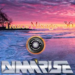 Dima Rise - Trance Mixage - 36