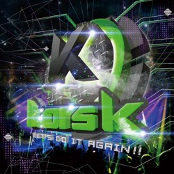 Kors K - Let's Do It Again!!!