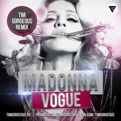 Madonna - Vogue (Tim Gorgeous Remix) [Clubmasters Records]
