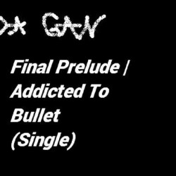 GAN & Diamond Ace - Final Prelude / Addicted To Bullet [Revised single version with solos]