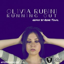 Olivia Rubini-Running Out Deconstruct (remix by Rene Touil)