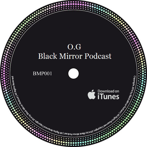 Original G - Black Mirror Podcast
