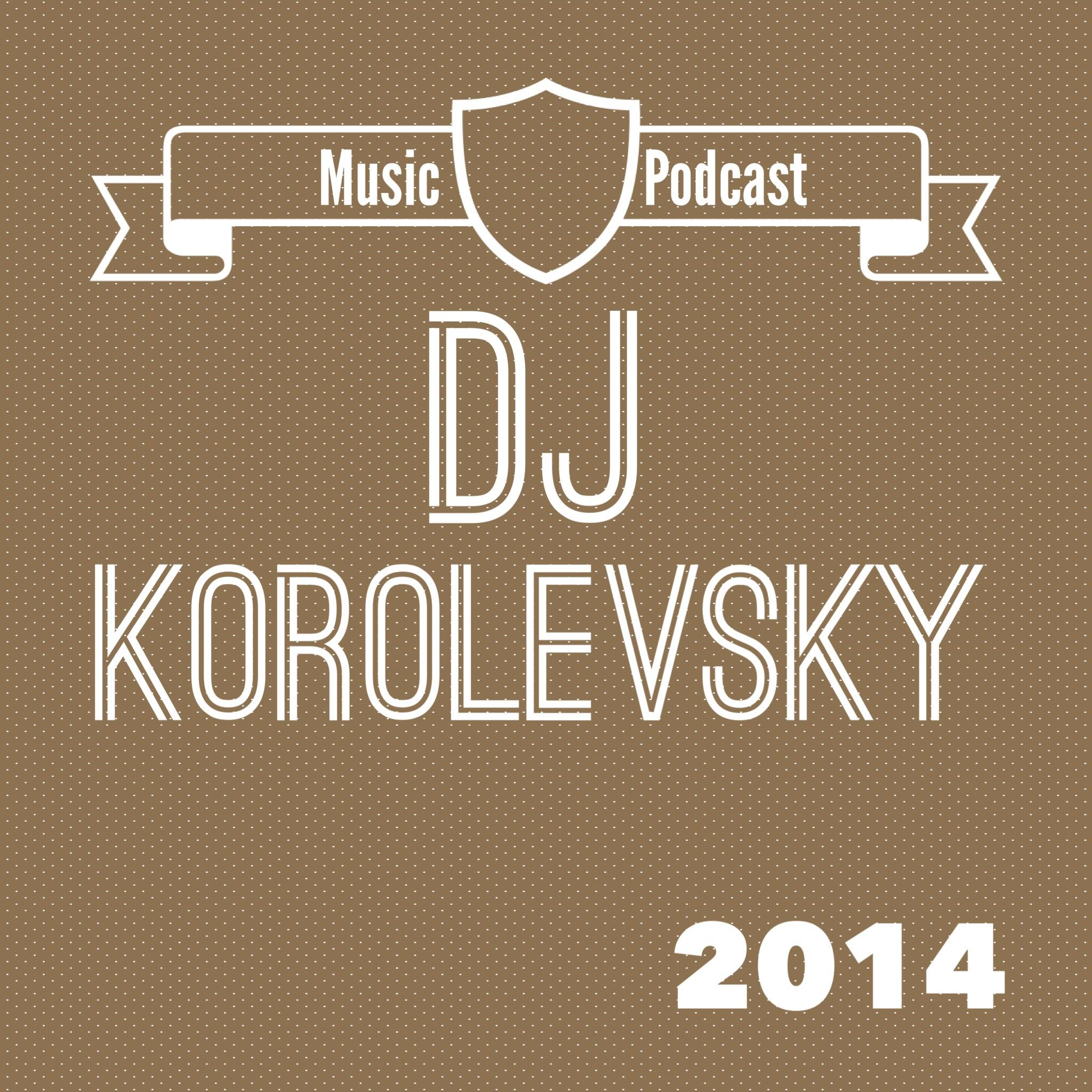 Dj Korolevsky music podcast