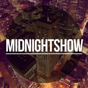 MIDNIGHTSHOW